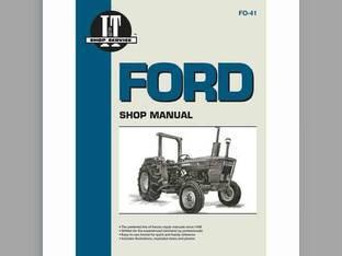 I&T Shop Manual Ford 2310 2310 4610SU 4610SU 3610 3610 2610 2610 4110 4110 4600 4600 2600 2600 4600SU 4600SU 4100 4100 4610 4610 3600 3600