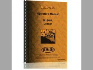 Operator's Manual - M1840A M1850A M1860A Loader Attachments Kubota M1850A M6950 M6950 M6950 M6950 M7950 M7950 M7950 M7950 M5950 M5950 M1840A M1860A M8950 M8950 M8950 M8950