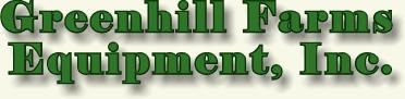 GREENHILL FARMS EQUIPMENT