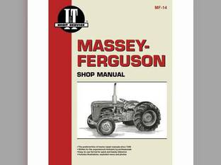 I&T Shop Manual - MF-14 Massey Ferguson F40 F40 35 35 35 35 TO35 TO35 202 202 202 50 50 204 204 204 Massey Harris 202 202 50 50