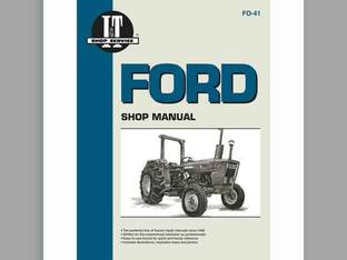I&T Shop Manual - FO-41 Ford 2310 2310 4610SU 4610SU 4610 4610 2600 2600 4600 4600 4600SU 4600SU 2610 2610 3600 3600 4100 4100 3610 3610 4110 4110