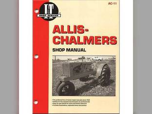 I&T Shop Manual - AC-11 Allis Chalmers WF WF B B RC RC CA CA WC WC WD WD WD45 WD45 C C G G