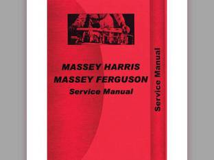 Service Manual - MH-S-MF35 50+ International Massey Ferguson 35 35 TO35 TO35 50 50 Massey Harris 50 50