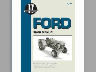 I&T Shop Manual - FO-47 Ford 3930 3930 4630 4630 3430 3430 4830 4830 3230 3230